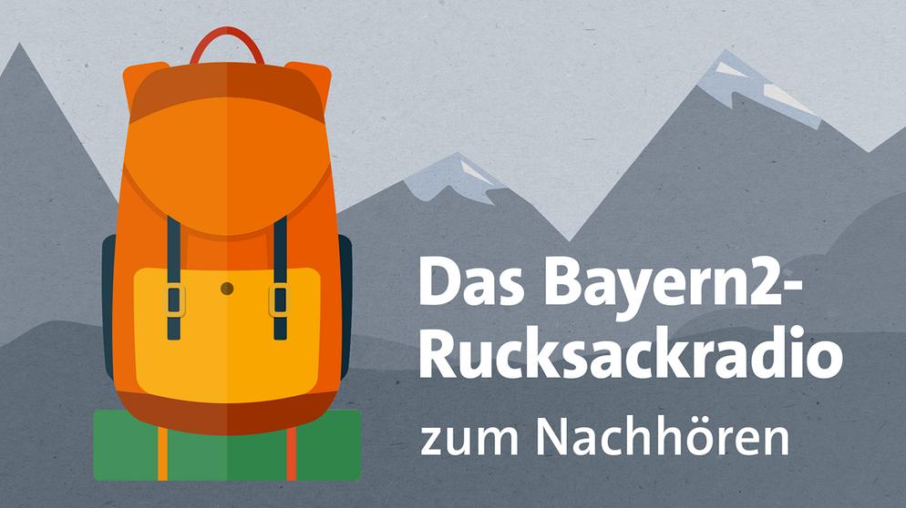 Rucksackradio - Bayerischer Rundfunk