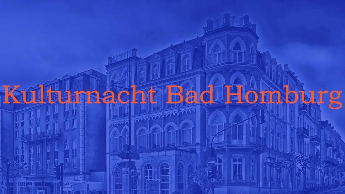 Kulturnacht Bad Homburg